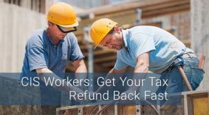 CIS Workers: Get Your Refund Back Fast With Umbrella.co.uk